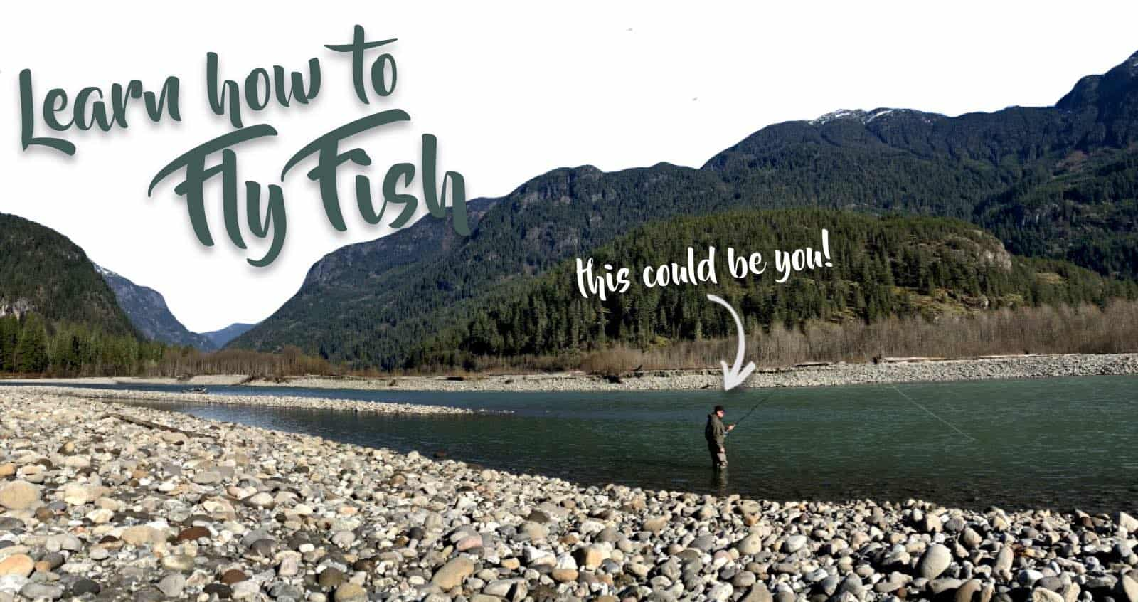 Learn how to fly fishing in Vancouver